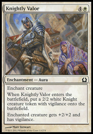 VALOR DE CABALLERO / KNIGHTLY VALOR (REGRESO RAVNICA)