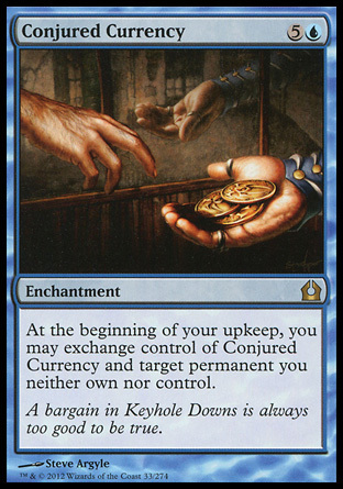 MONEDAS EVOCADAS / CONJURED CURRENCY (REGRESO RAVNICA)