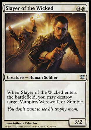 EXTERMINADOR DE MALVADOS / SLAYER OF THE WICKED (INNISTRAD)