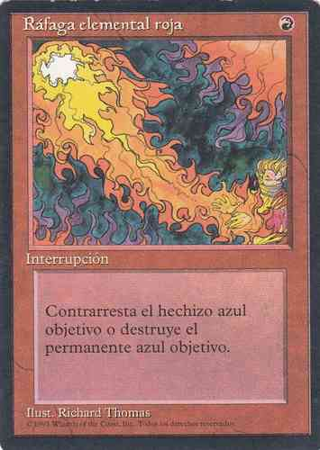 RAFAGA ELEMENTAL ROJA / RED ELEMENTAL BLAST (CUARTA BORDE NEGRO)