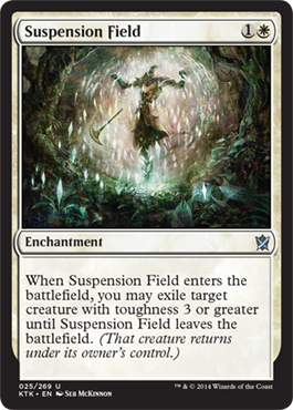 CAMPO DE SUSPENSION / SUSPENSION FIELD (KHANS OF TARKIR)