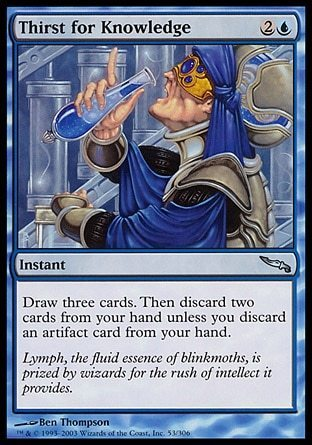 SED DE CONOCIMIENTO / THIRST FOR KNOWLEDGE (MIRRODIN)