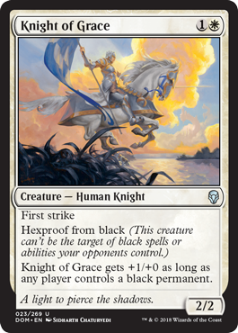 CABALLERO DE LA GRACIA / KNIGHT OF GRACE (DOMINARIA)