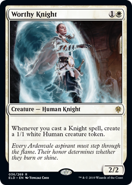 CABALLERO ENCOMIABLE / WORTHY KNIGHT (EL TRONO DE ELDRAINE)